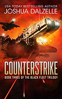 Counterstrike (Black Fleet Trilogy, Book 3) by [Dalzelle, Joshua]