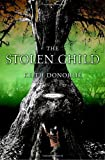 The Stolen Child, Keith Donohue, 0385516169