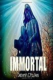 Immortal, Deborah Foulkes, 1495224708