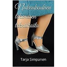 Nukenkenkien tekemisen tekniikoita (Finnish Edition)