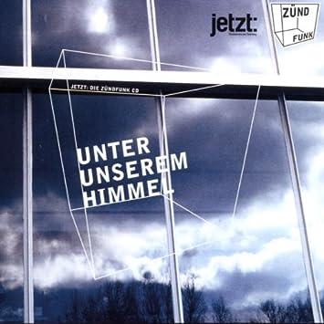 Unter Unserem Himmel Die Zundfunk Cd 1999 Mike D Kinderzimmer