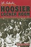 John Laskowski's Tales from the Hoosier Locker Room