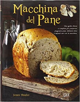 Macchina del pane (Varia illustrata): Amazon.es: Jennie ...