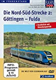 Die Nord-Süd-Strecke Teil 2 - Göttingen - Fulda [Import allemand]
