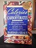 Calories and Carbohydrates, Barbara Kraus, 0452265592