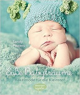 Süße Babyträume Häkelmode Für Die Kleinsten Amazonde Sandy