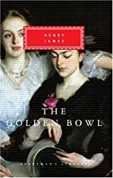 The Golden Bowl (Everyman's Library Classics & Contemporary Classics)