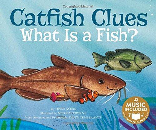Catfish Clues: What is a Fish? (Animal World: Animal Kingdom ()