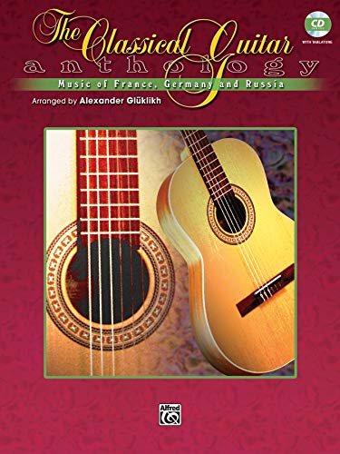 The Classical Guitar Anthology: Music of France, Germany, and Russia, Book & CD (Pavane Pour Une Infante Defunte Sheet Music)