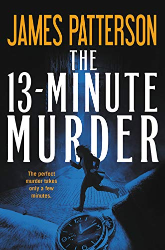 PDF Book The 13-Minute Murder (Hardcover Library Edition)