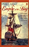 Empire of the Bay, Peter C. Newman, 0140299874