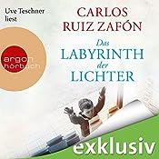 Das Labyrinth der Lichter (Friedhof der vergessenen Bücher 4) | Carlos Ruiz Zafón