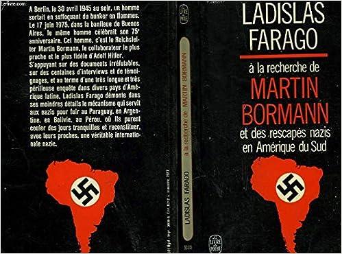 A La Recherche De Martin Bormann Et Les Sic Rescapes Nazis