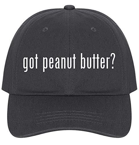 got Peanut Butter? - A Nice Comfortable Adjustable Dad Hat Cap, Dark Grey
