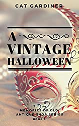 A Vintage Halloween (Memories of Old Antique Shop Book 3)