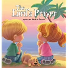 The Lord's Prayer: Our Father in Heaven (Bible Chapters for Kids)