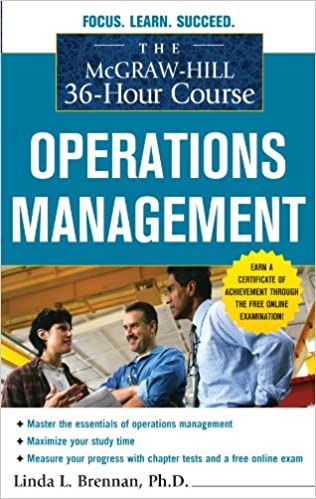 Amazon the mcgraw hill 36 hour course operations management amazon the mcgraw hill 36 hour course operations management mcgraw hill 36 hour courses ebook linda l brennan kindle store fandeluxe Image collections
