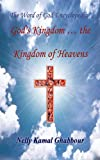 img - for God's Kingdom   the Kingdom of Heavens (The Word of God Encyclopedia Book 10) book / textbook / text book
