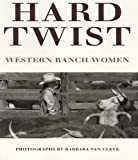 Hard Twist, Barbara Van Cleve, 0890132933