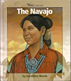 The Navajo, Geraldine Woods, 0531139506