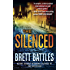 The Silenced: A Novel (A Jonathan Quinn Novel Book 4)