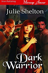 Dark Warrior (Siren Publishing Menage Amour)