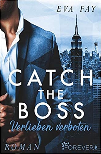 https://forever.ullstein.de/book/catch-the-boss/