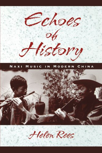 Echoes of History: Naxi Music in Modern China