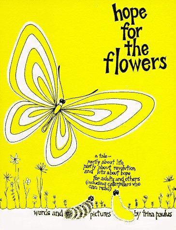 By Trina Paulus - Hope for the Flowers (5/28/02) (Hope For The Flowers)