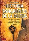 Historia Sangrienta de la Iglesia, D. S. Chambers, 8499170919