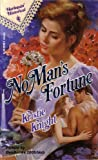 No Man's Fortune, Kristie Knight, 0373287585