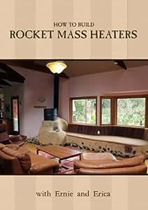 Rocket Mass Heaters