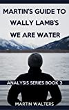 we are water wally lamb - Martins Guide to Wally Lamb's We Are Water (Readers Spotlight Book 3)