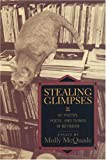 Stealing Glimpses, Molly McQuade, 1889330264