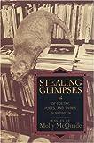 Stealing Glimpses, Molly McQuade, 1889330264