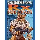 Prescription for Chaos (Complete Christopher Anvil Book 7)