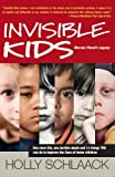 Invisible Kids: Marcus Fiesel's Legacy, Holly Schlaack, 061522976X
