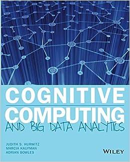 Cognitive Computing and Big Data Analytics: Amazon.es: Judith Hurwitz: Libros en idiomas extranjeros