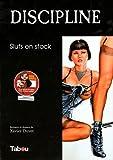 Discipline : Sluts en stock