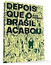 Depois que o Brasil Acabou