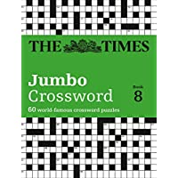 The Times 2 Jumbo Crossword Book 8: 60 World-Famous Crossword Puzzles from the Times2