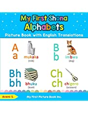 My First Shona Alphabets Picture Book with English Translations: Bilingual Early Learning & Easy Teaching Shona Books for Kids