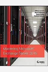 Mastering Microsoft Exchange Server 2016 (English Edition) eBook Kindle