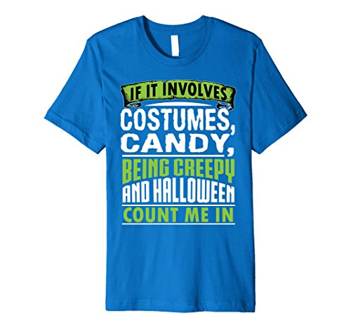 Mens Funny Cute Costumes Candy Halloween Count Me In Shirt Large Royal Blue (Cute Scarecrow Halloween Costume)