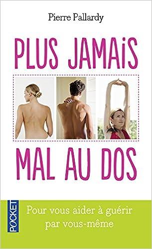 Livres gratuits en ligne télécharger pdf Plus jamais mal au dos 2266168118 en français