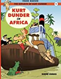 Kurt Dunder in Africa (The Exploits of Kurt Dunder) (Volume 1)