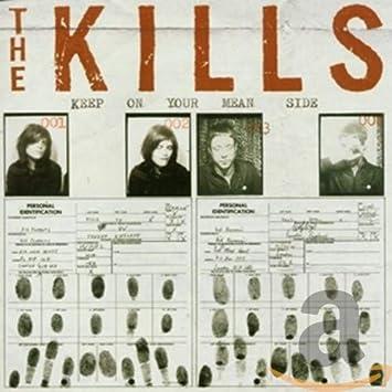 KILLS - Keep on Your Mean Side - Amazon.com Music