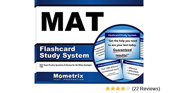 MAT Flashcard Study System: MAT Exam Practice Questions & Review for the  Miller Analogies Test