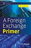 A Foreign Exchange Primer 2e