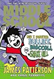 By James Patterson - Middle School: How I Survived Bullies, Broccoli, and Snake Hill (5/25/13)